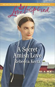 A Secret Amish Love (Women of Lancaster County)