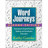 Word Journeys, Second Edition: Assessment-Guided Phonics, Spelling, and Vocabulary Instruction