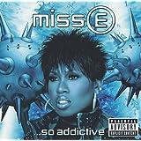 Miss E ...So Addictive (Dirty Version)