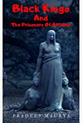 Black Kingo And The Prisoners Of Alcaban Kindle Edition