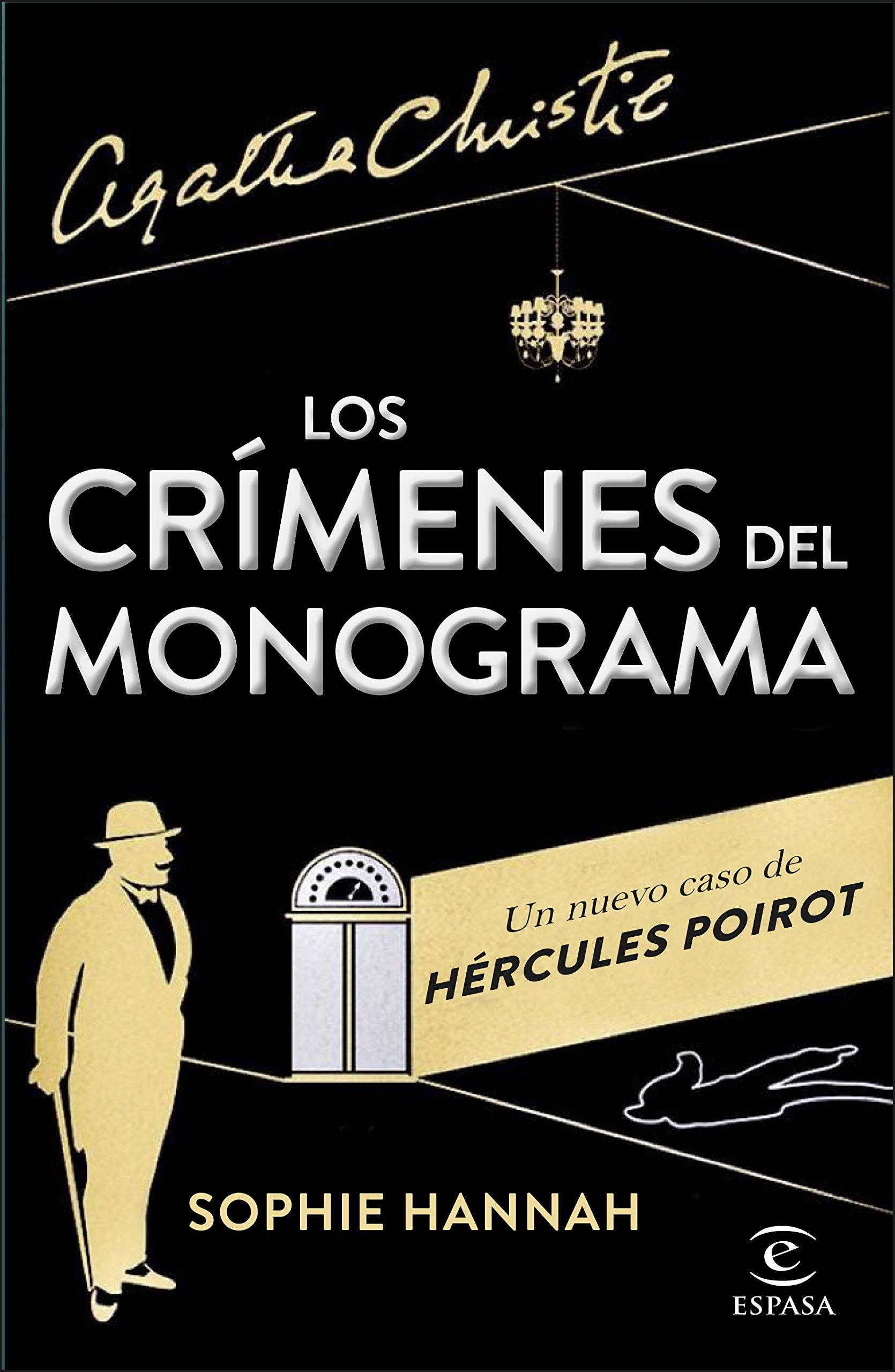 Los crímenes del monograma : un nuevo caso de Hércules Poirot (Espasa Narrativa)