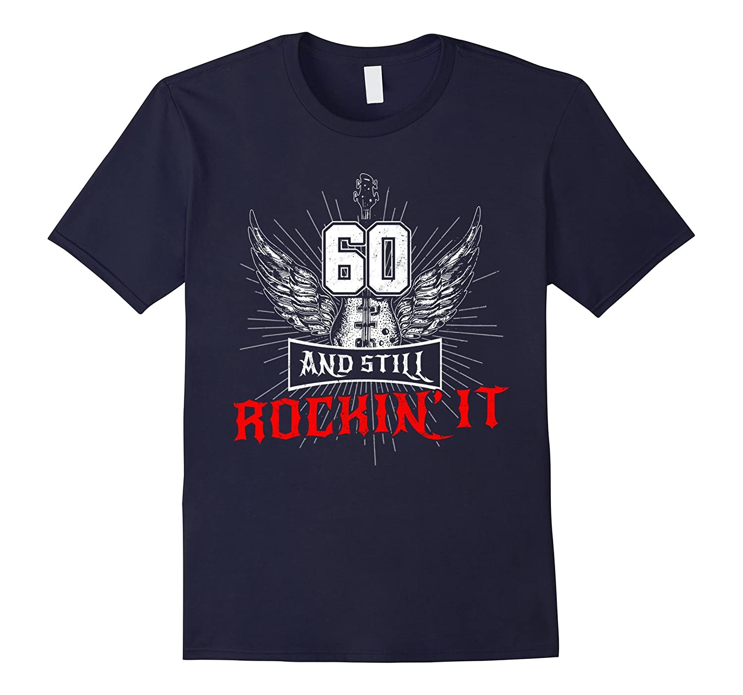 60 And Still Rockin' It T-shirt Guitar Wings Since 1957-Rose