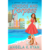 Condos and Corpses (Sapphire Beach Cozy Mystery Series Book 1) (English Edition)
