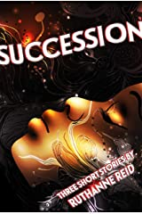 Succession (and Other Stories) Kindle Edition