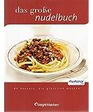 Weight Watchers ProPoints Kochbuch Das große Nudelbuch *NEU 2011*