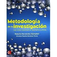 Metodología De La Investigación: Las rutas cuantitativa, cualitativa y mixta