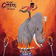 The Circus [Explicit]