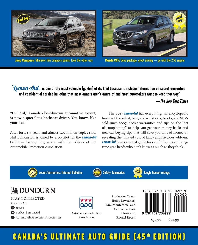 Lemon-Aid New and Used Cars and Trucks 2007-2017: Phil Edmonston ...