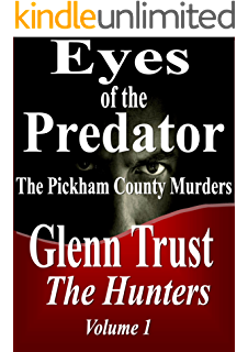 Amazon sanctioned murder the term limits conspiracy the eyes of the predator the pickham county murders the hunters book 1 fandeluxe PDF