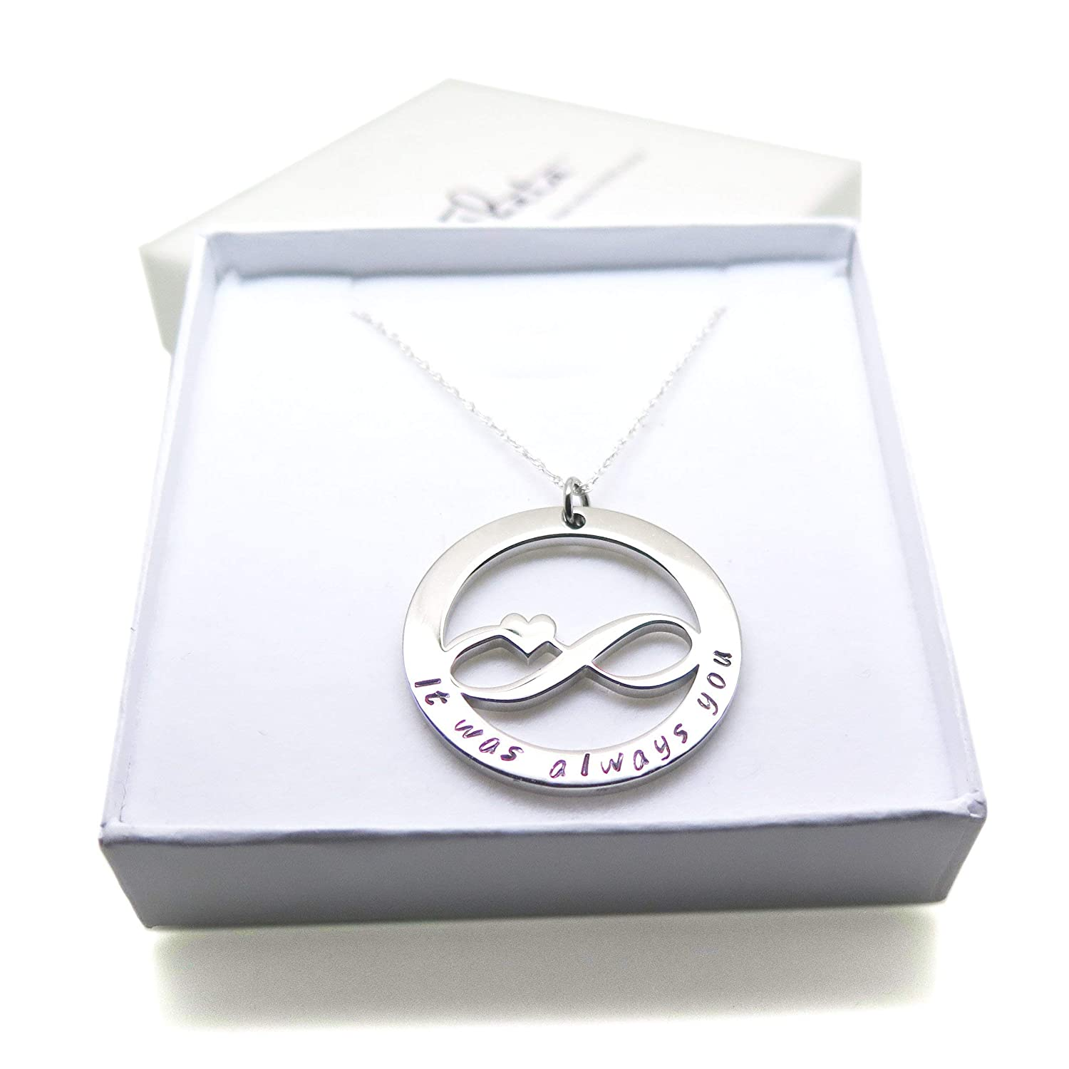 Infinity Necklace hand stamped It was always you