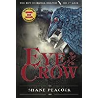 Eye Of The Crow: The Boy Sherlock Holmes, His First Case: 01
