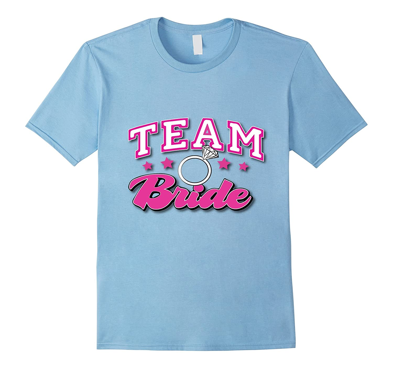 Team Bride The Bachelorette Party Official Bridesmaid Tshirt-Vaci
