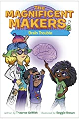 The Magnificent Makers #2: Brain Trouble Paperback