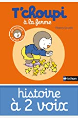 T'choupi à la ferme (HIS DEUX VOIX t. 4) (French Edition) Kindle Edition