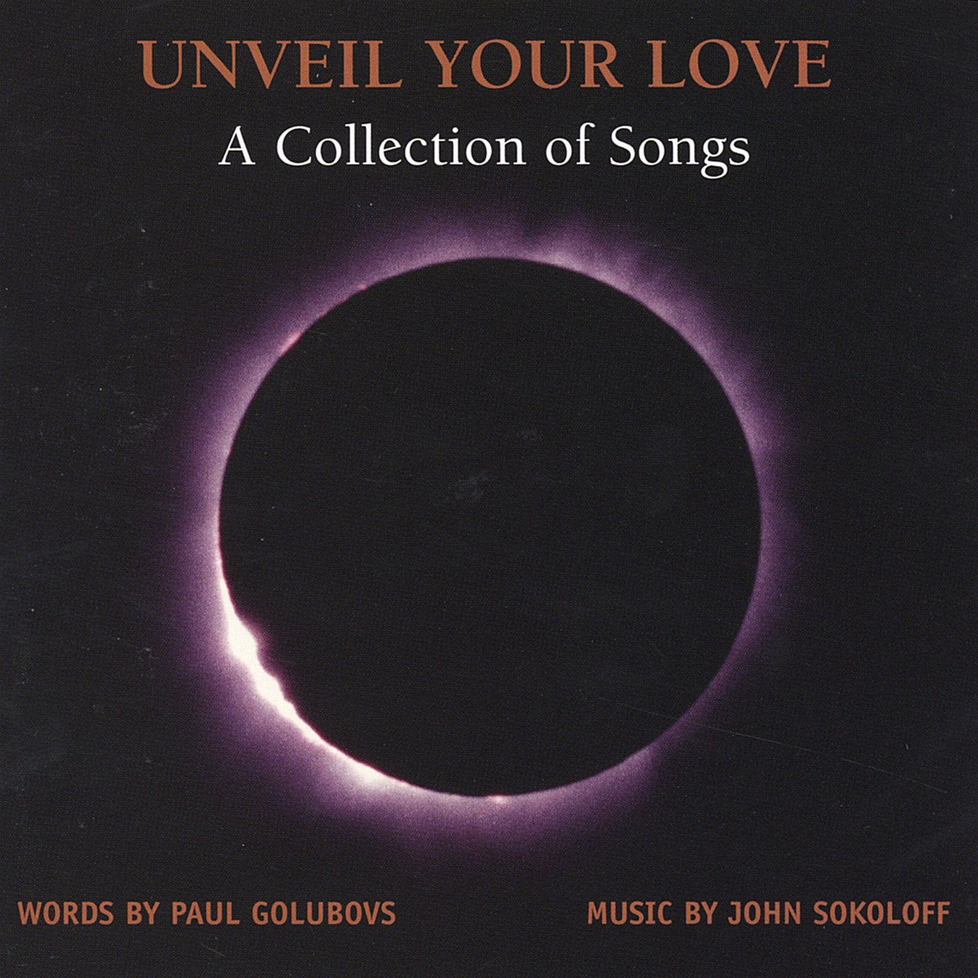 White apron john sokoloff - Golubovs Sokoloff Unveil Your Love A Collection Of Songs Amazon Com Music