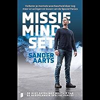 Missie mindset: Verbeter je mentale weerbaarheid door nog meer ervaringen en lessen van de Special Forces