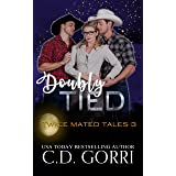 Doubly Tied (Twice Mated Tales Book 3)