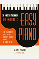 50 Songs In The Easy Arrangements: Easy Piano - Piano Book - Piano Music - Piano Books - Piano Sheet Music - Keyboard Piano Book - Music Piano - Sheet ... Book - Adult Piano - The Piano Book - Piano Kindle Edition