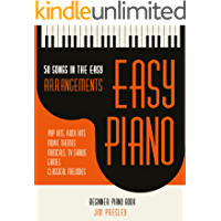 50 Songs In The Easy Arrangements: Easy Piano - Piano Book - Piano Music - Piano Books - Piano Sheet Music - Keyboard Piano Book - Music Piano - Sheet ... Book - Adult Piano - The Piano Book - Piano