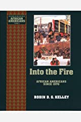 Into the Fire: African Americans Since 1970 (The Young Oxford History of African Americans Book 10) Kindle Edition
