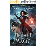 Triumph Through Magic (The Sariah Chronicles Book 4)