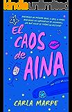 El caos de Aina