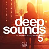 Deep Sounds, Vol. 5 (The Very Best of Deep House)