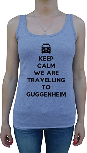 Keep Calm We Are Travelling To Guggenheim Mujer De Tirantes Camiseta Gris Todos Los Tamaños Women's ...