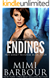 Endings (Her Sweet Revenge Series Book 4)