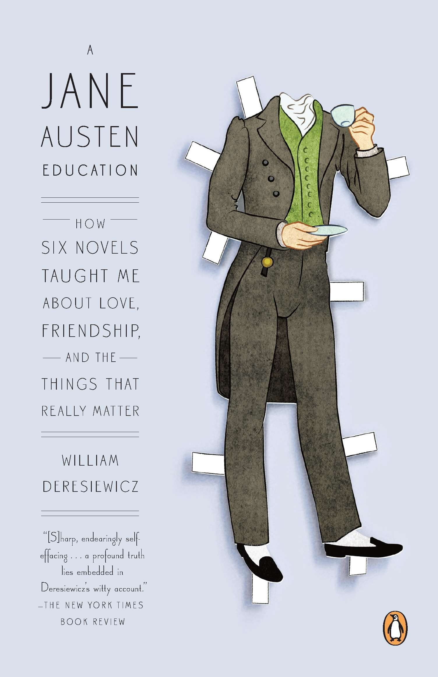 Download A Jane Austen Education: How Six Novels Taught Me About Love, Friendship, and the Things That Really Matter ebook