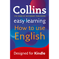 Easy Learning How to Use English: Your essential guide to accurate English (Collins Easy Learning English)