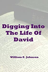 Digging Into The Life Of David