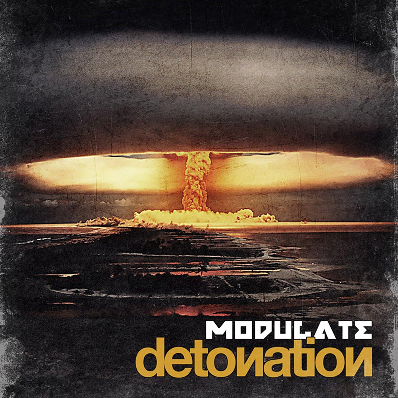 CD : Modulate - Detonation (CD)