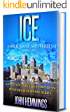 ICE - MARK KANE MYSTERIES - BOOK TWO: A Private Investigator Clean Mystery & Suspense Series. Murder Mysteries & Whodunits with more Twists and Turns than a Roller Coaster