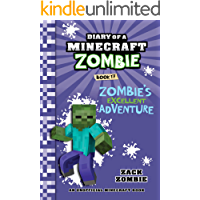 Minecraft: Diary of a Minecraft Zombie Book 17: Zombie's Excellent Adventure (An Unofficial Minecraft Book)