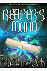 Reaper's Moon (Moons of Epigaea Book 2) Kindle Edition