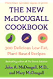The New McDougall Cookbook: 300 Delicious Low-Fat, Plant-Based Recipes