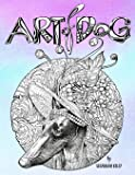 Art of Dog: A Dog Lover Coloring Book for Adults