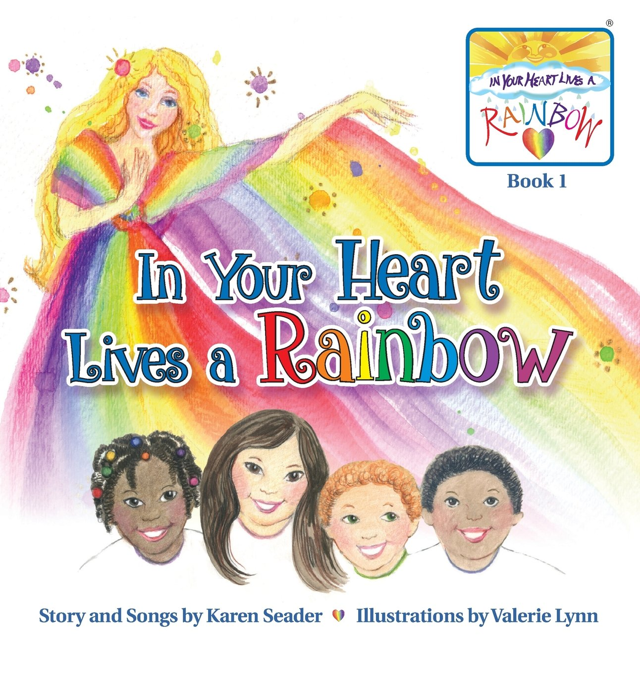 Download In Your Heart Lives a Rainbow: Book 1 ebook