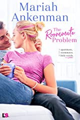 The Roommate Problem (Mile High Happiness Book 3) Kindle Edition