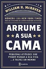 Arrume sua cama.Pequenas atitudes que podem mudar a sua vida... E talvez o mundo (Em Portugues do Brasil) Paperback