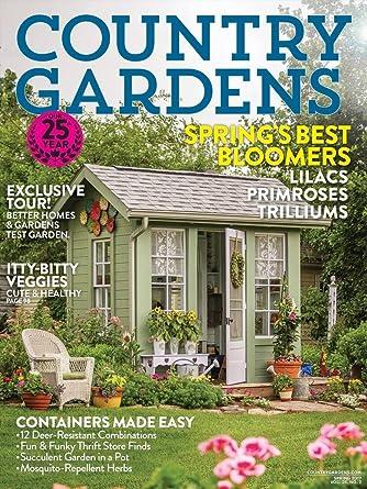 Country Gardens Amazoncom Magazines