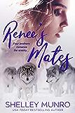 Renee's Mates: A Paranormal Reverse Harem Romance (Churchill Polar Bears Book 3)