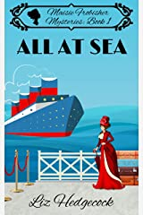 All At Sea (Maisie Frobisher Mysteries Book 1) Kindle Edition