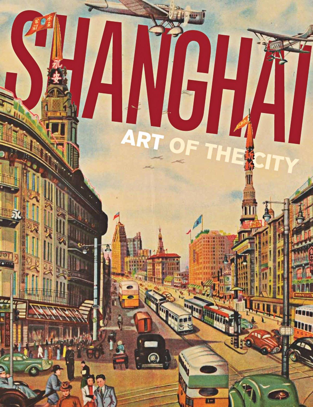 Amazon.com: Shanghai: Art of the City (9780939117543): Michael Knight, Dany  Chan: Books