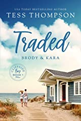 Traded: Brody and Kara (Cliffside Bay Series Book 1) Kindle Edition