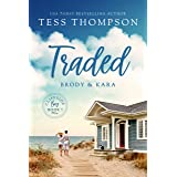 Traded: Brody and Kara (Cliffside Bay Book 1)