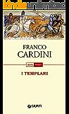 I Templari (Storia pocket)