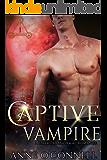 Captive Vampire: A Dark Paranormal Romance (Unchained Hearts)