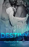Limits of Destiny (Volume 3)